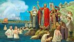 Воскресенье 28 июля – Крещение Руси. День памяти равноапостольного великого князя Владимира